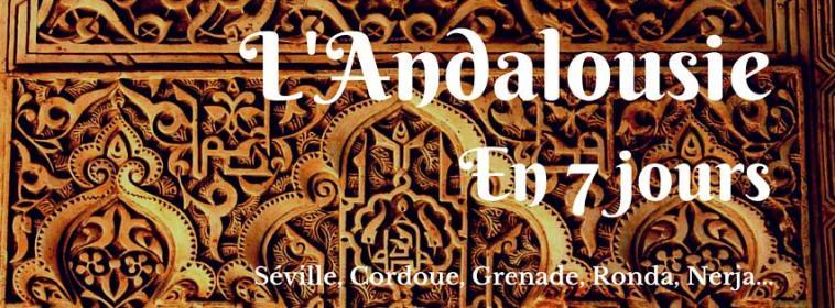 L'Andalousie en 7 jours